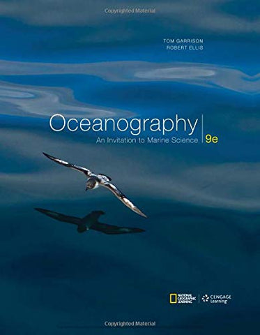 Textbook: Oceanography: An Invitation to Marine Science (9th Edition) by Tom S. Garrison