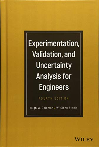Textbook: Experimentation, Validation, and Uncertainty Analysis for Engineers (4th Edition) by Steele, W. Glenn