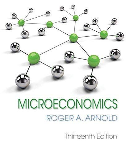 Textbook: Microeconomics (13th Edition) by Roger A. Arnold