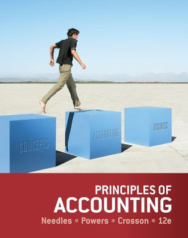 Textbook: Principles of Accounting (12th Edition) by Needles, Belverd E.