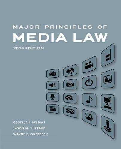 Textbook: Major Principles of Media Law, 2016 by Shepard, Jason