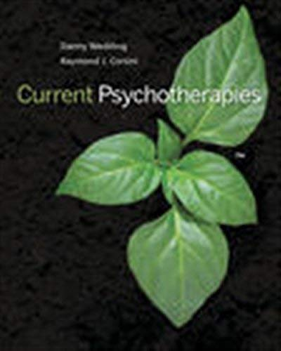 Textbook: Current Psychotherapies (MindTap Course List) by Corsini, Raymond J.