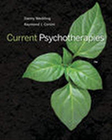 Textbook: Current Psychotherapies (11th Edition) by Danny Wedding