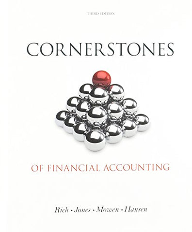 Textbook: Cornerstones of Financial Accounting (3rd Edition) by Jones