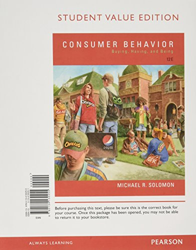 Textbook: Consumer Behavior: Buying, Having, and Being, Student Value Edition (12th Edition) by Michael R. Solomon