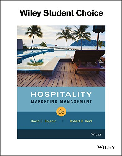 Textbook: Hospitality Marketing Management (6th Edition) by David C. Bojanic