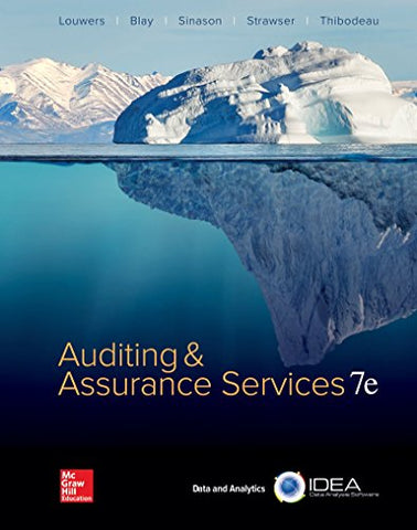 Textbook: Auditing & Assurance Services (Loose leaf) (7th Edition) by Timothy J Louwers
