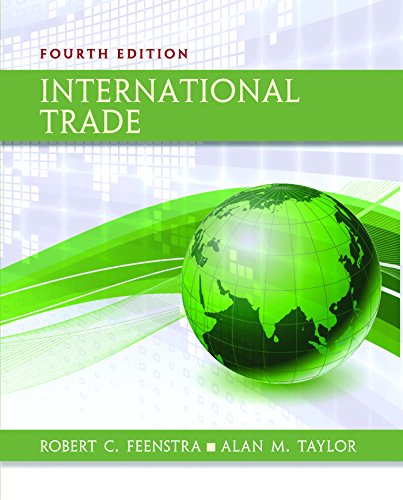 Textbook: International Trade (4th Edition) by Robert C. Feenstra