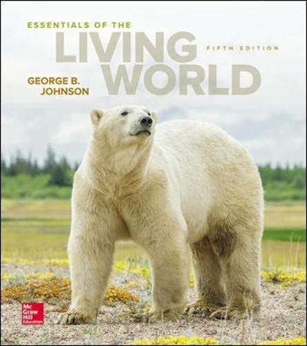 Textbook: Essentials of The Living World (5th Edition) by George B. Johnson