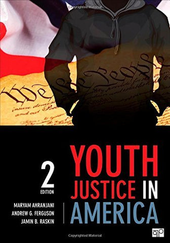 Textbook: Youth Justice in America (2nd Edition) by Ahranjani, Maryam