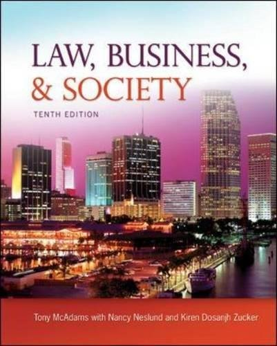Textbook: Law, Business and Society by McAdams, Tony