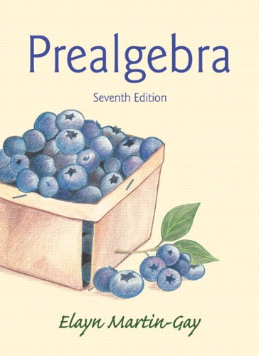 Textbook: Prealgebra (7th Edition) by Elayn Martin-Gay