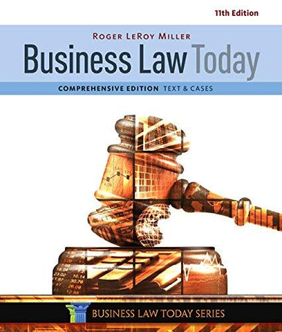 Textbook: Business Law Today, Comprehensive (11th Edition) by Miller, Roger LeRoy