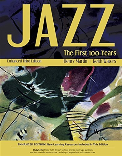 Textbook: Jazz: The First 100 Years, Enhanced Media Edition (3rd Edition) by Henry Martin