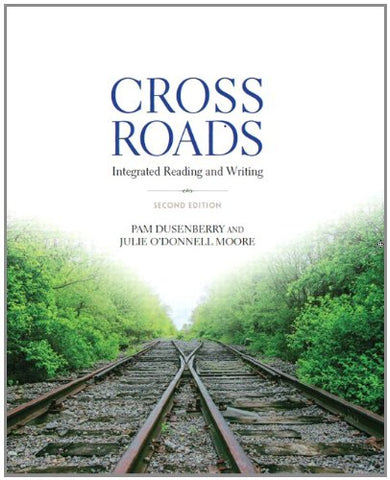 Textbook: Crossroads: Integrated Reading and Writing (2nd Edition) by Pam Dusenberry
