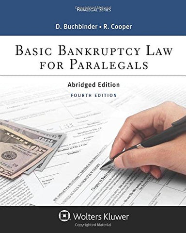 Textbook: Basic Bankruptcy Law for Paralegals, Abridged (4th Edition) by David L. Buchbinder