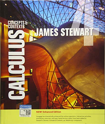 Textbook: Calculus: Concepts and Contexts, Enhanced Edition (4th Edition) by James Stewart