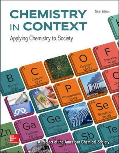 Textbook: Chemistry in Context (9th Edition) by American Chemical Society