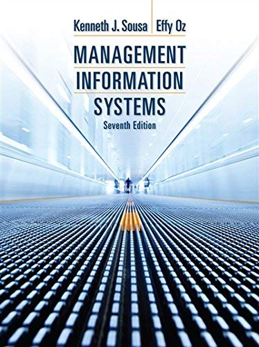 Textbook: Management Information Systems (7th Edition) by Sousa, Ken J.
