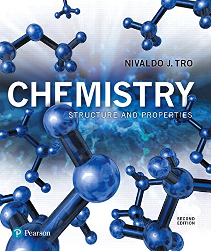 Textbook: Chemistry: Structure and Properties (2nd Edition) by Nivaldo J. Tro