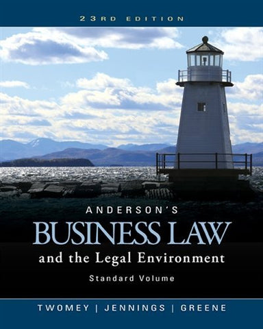 Textbook: Anderson's Business Law and the Legal Environment, Standard Volume (23rd Edition) by Twomey, David P.