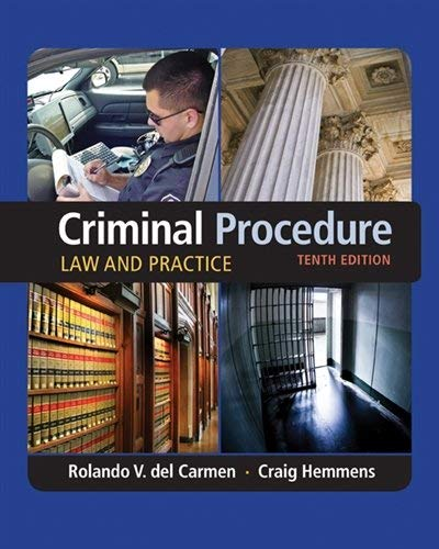 Textbook: Criminal Procedure: Law and Practice (10th Edition) by Rolando V. del Carmen