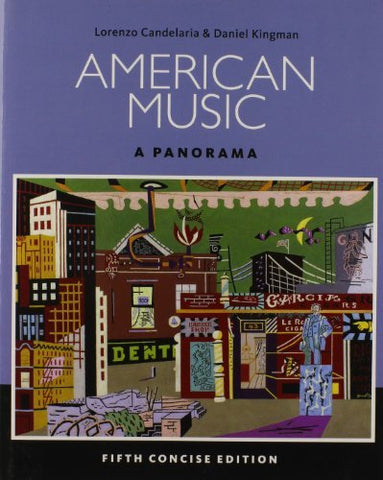 Textbook: American Music: A Panorama (5th Concise Edition) by Candelaria, Lorenzo