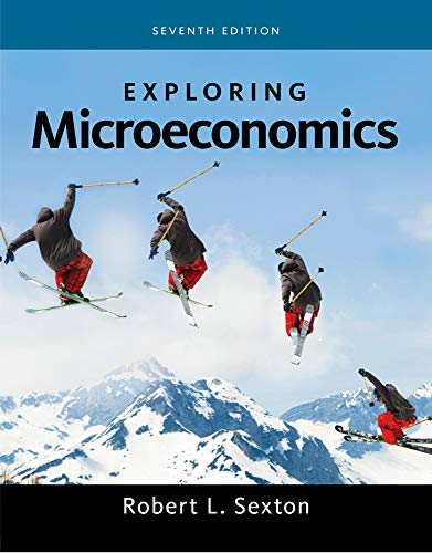 Textbook: Exploring Microeconomics (7th Edition) by Robert L. Sexton