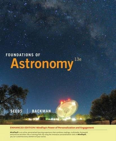 Textbook: Foundations of Astronomy: Enhanced Edition (13th Edition) by Michael A. Seeds