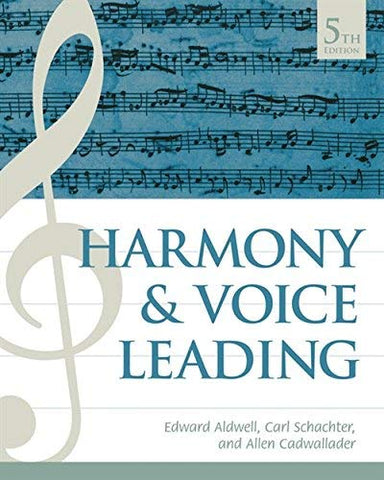 Textbook: Harmony and Voice Leading (5th Edition) by Edward Aldwell