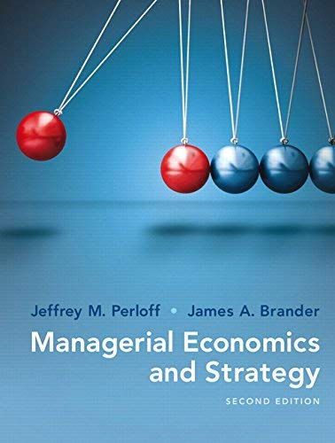 Textbook: Managerial Economics and Strategy (2nd Edition) by Perloff, Jeffrey M.