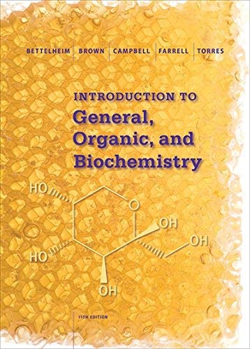 Textbook: Introduction to General, Organic and Biochemistry by Torres, Omar