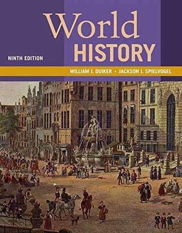 Textbook: World History (9th Edition) by William J. Duiker