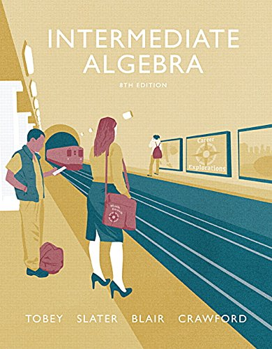 Textbook: Intermediate Algebra (8th Edition) by John Tobey Jr.