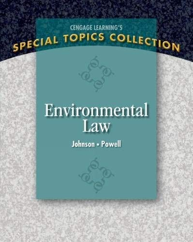 Textbook: Environmental Law (1st Edition) by Johnson, Lisa