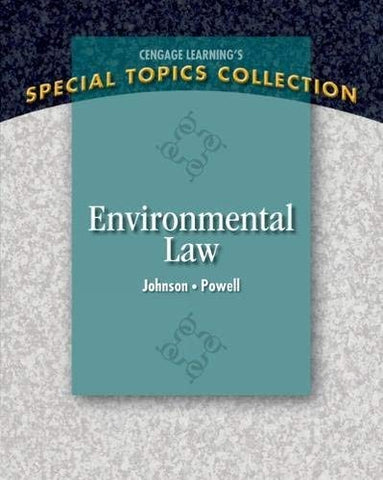 Textbook: Environmental Law (1st Edition) by Lisa Johnson