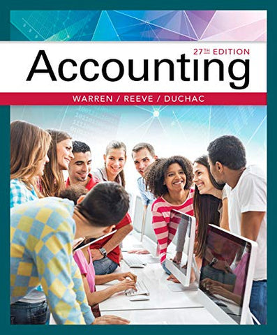 Textbook: Accounting (27th Edition) by Carl Warren