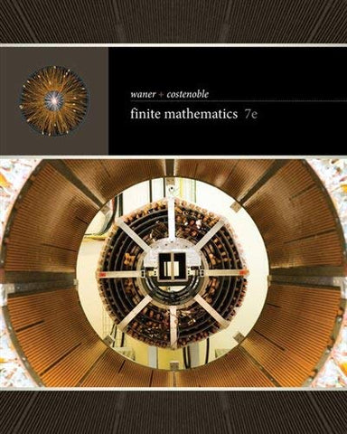 Textbook: Finite Mathematics (7th Edition) by Stefan Waner