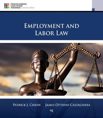 Textbook: Employment and Labor Law (9th Edition) by Cihon, Patrick J.