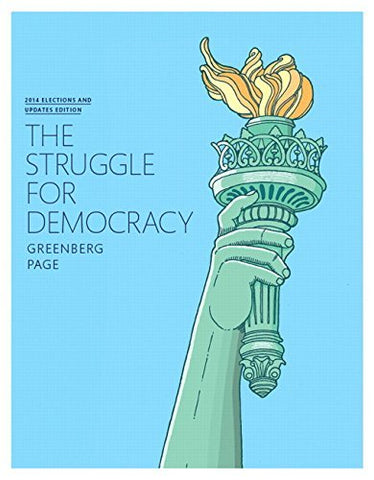 Textbook: The Struggle for Democracy (11th Edition) by Benjamin I. Page