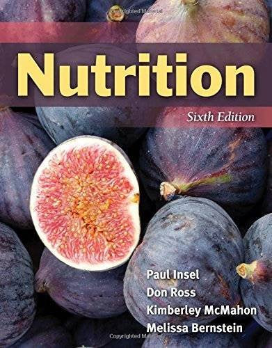 Textbook: Nutrition (6th Edition) by Paul Insel