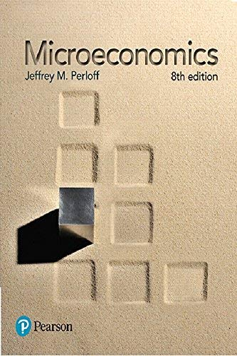 Textbook: Microeconomics (8th Edition) by Jeffrey M. Perloff