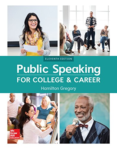 Textbook: Public Speaking for College and Career (Loose leaf) (11th Edition) by Hamilton Gregory