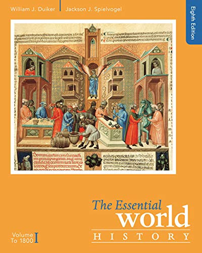 Textbook: The Essential World History, Volume I: To 1800 (8th Edition) by William J. Duiker