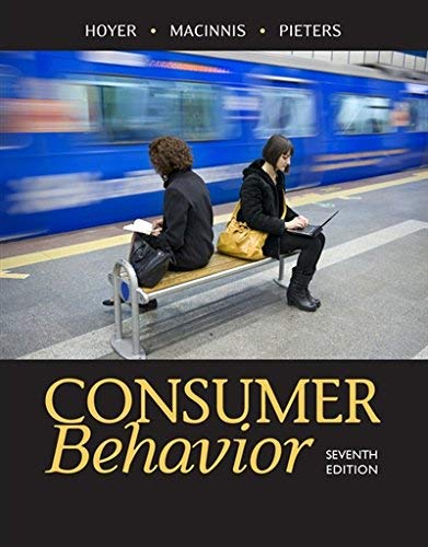Textbook: Consumer Behavior (7th Edition) by Hoyer, Wayne D.