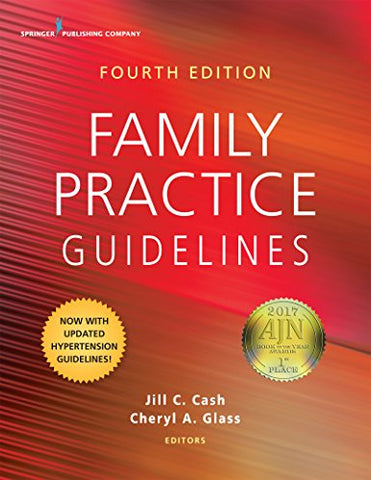 Textbook: Family Practice Guidelines (4th Edition) by Jill C. Cash