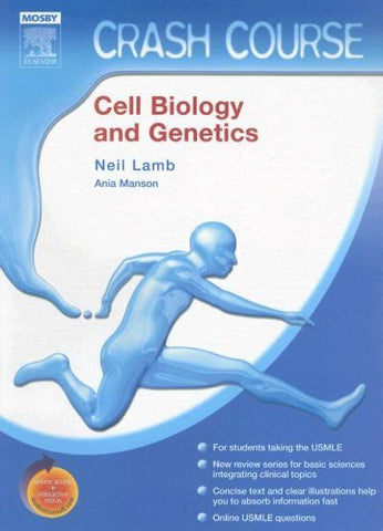 Textbook: Crash Course: Cell Biology and Genetics (1st Edition) by Lamb, Neil