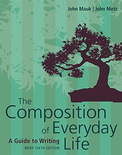 Textbook: The Composition of Everyday Life, Brief (6th Edition) by John Mauk