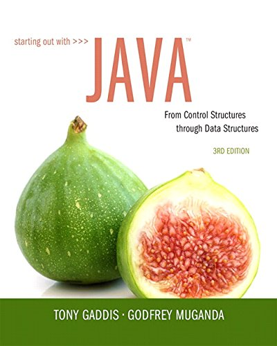 Textbook: Starting Out with Java: From Control Structures through Data Structures (3rd Edition) by Tony Gaddis