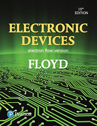 Textbook: Electronic Devices (Electron Flow Version) (10th Edition) by Thomas L. Floyd